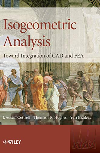 9780470748732: Isogeometric Analysis: Toward Integration of CAD and FEA