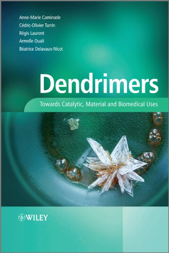 9780470748817: Dendrimers: Towards Catalytic, Material and Biomedical Uses