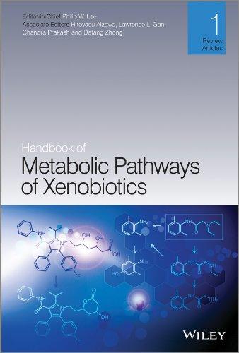 Handbook of Metabolic Pathways of Xenobiotics: Philip Lee (Editor),