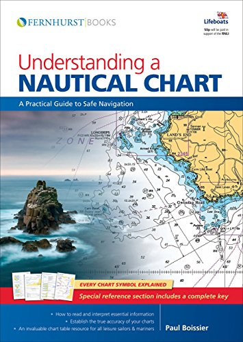 9780470749135: Understanding a Nautical Chart: A Practical Guide to Safe Navigation (Wiley Nautical)