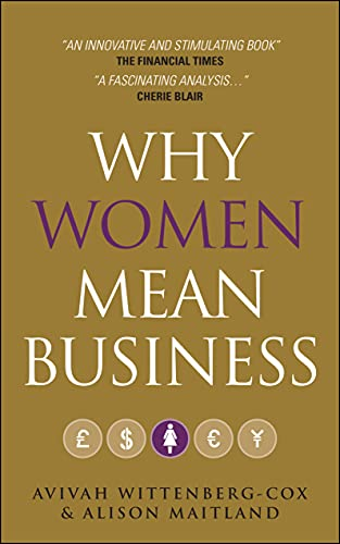 9780470749500: Why Women Mean Business: Understanding the Emergence of Our Next Economic Revolution