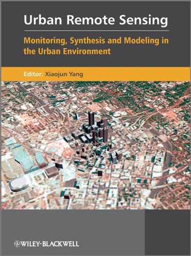 9780470749586: Urban Remote Sensing: Monitoring, Synthesis and Modeling in the Urban Environment