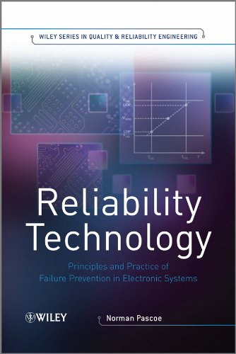 Reliability Technology: Principles and Practice of Failure: Norman Pascoe