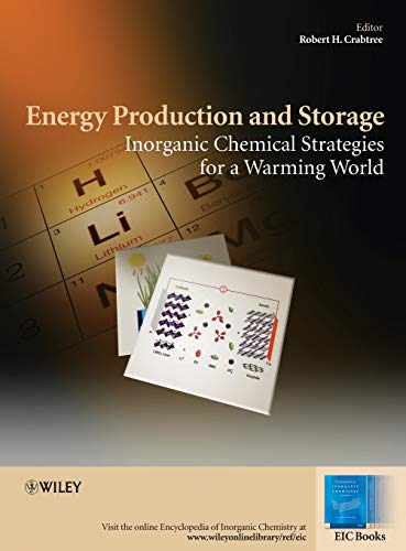 9780470749869: Energy Production and Storage: Inorganic Chemical Strategies for a Warming World (EIC Books)
