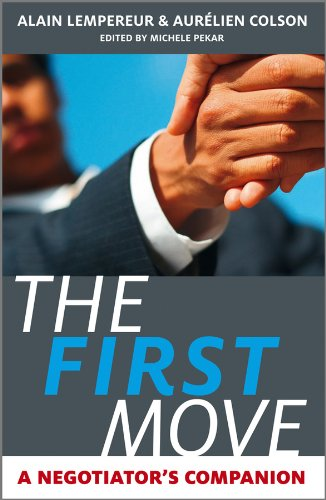 9780470750087: The First Move: A Negotiator's Companion