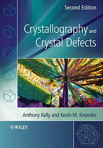 9780470750148: Crystallography and Crystal Defects