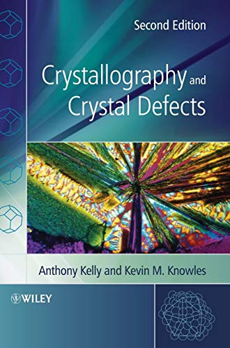 9780470750155: Crystallography and Crystal Defects