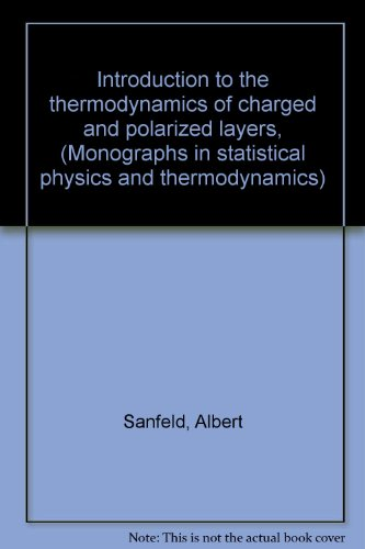 Introduction to the Thermodynamics of Charged and: Sanfeld, Albert