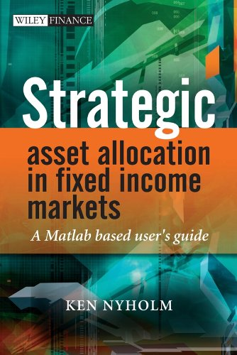 9780470753620: Strategic Asset Allocation in Fixed Income Markets: A Matlab Based User's Guide