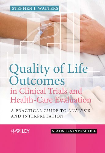 9780470753828: Quality of Life Outcomes in Clinical Trials and Health-Care Evaluation: A Practical Guide to Analysis and Interpretation (Statistics in Practice)