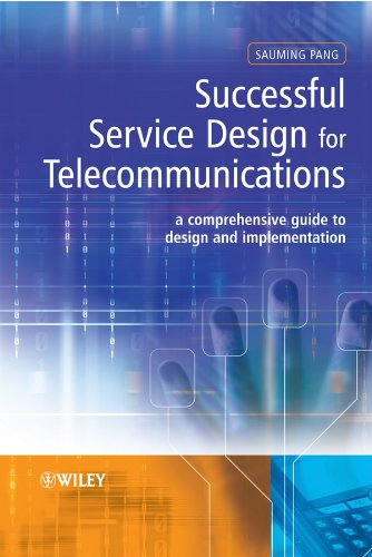 9780470753934: Successful Service Design for Telecommunications: A Comprehensive Guide to Design and Implementation