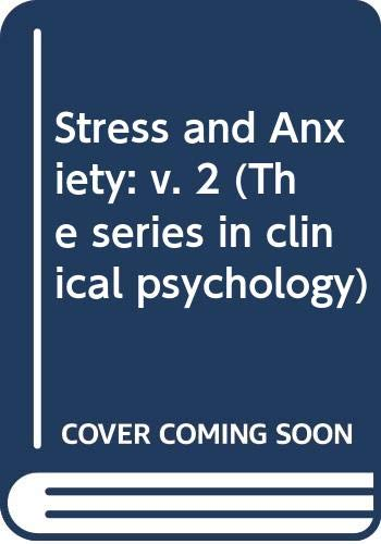 9780470754122: Stress and Anxiety: v. 2 (The series in clinical psychology)