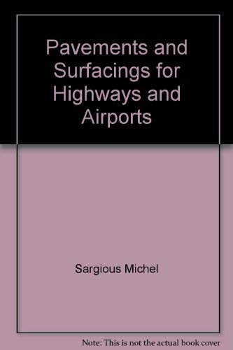 9780470754184: Pavements and surfacings for highways and airports [Taschenbuch] by Sargious,...