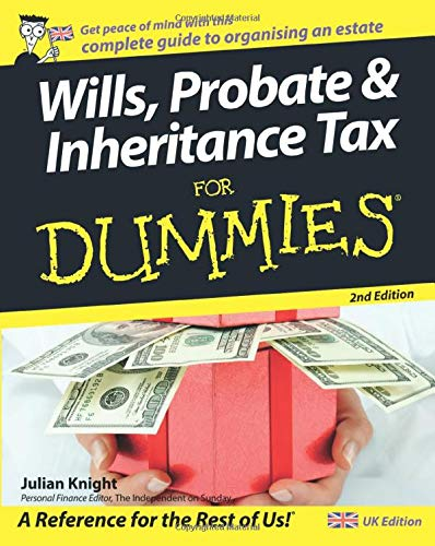9780470756294: Wills, Probate, and Inheritance Tax For Dummies, 2nd UK Edition