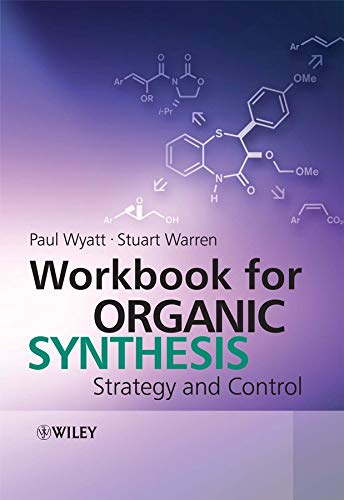9780470758830: Workbook for Organic Synthesis: Strategy and Control