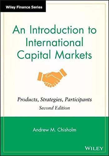 9780470758984: An Introduction to International Capital Markets: Products, Strategies, Participants