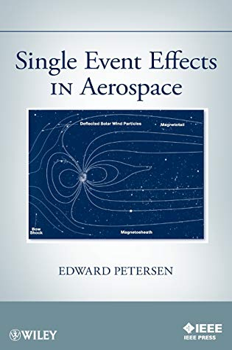 Single Event Effects in Aerospace: Edward Petersen