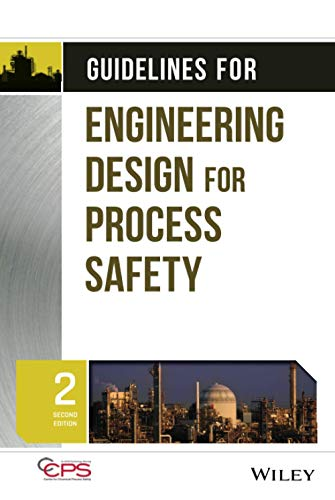 9780470767726: Guidelines for Engineering Design for Process Safety (Process Safety Guidelines and Concept)