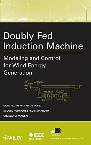 9780470768655: Doubly Fed Induction Machine: Modeling and Control for Wind Energy Generation