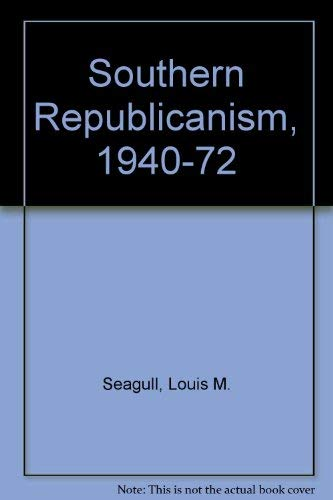 Southern Republicanism, 1940-72