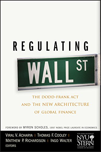 9780470768778: Regulating Wall Street: The Dodd-Frank Act and the New Architecture of Global Finance (Wiley Finance Series)