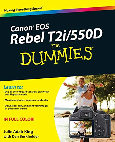 Canon EOS Rebel T2i/550D for Dummies (Paperback): Julie Adair King
