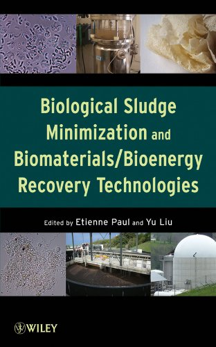 9780470768822: Biological Sludge Minimization and Biomaterials/Bioenergy Recovery Technologies