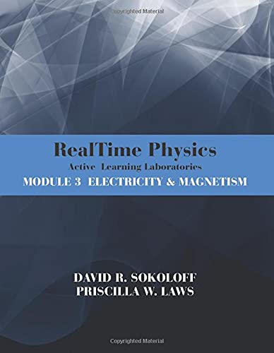 9780470768891: RealTime Physics Active Learning Laboratories, Module 3: Electricity and Magnetism