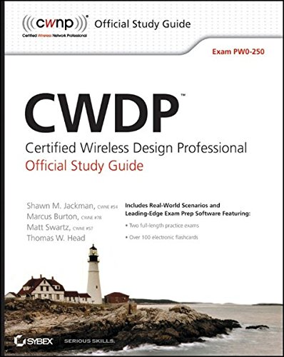 9780470769041: CWDP Certified Wireless Design Professional Official Study Guide: Exam PW0-250 (Study Guide Pw0-250)