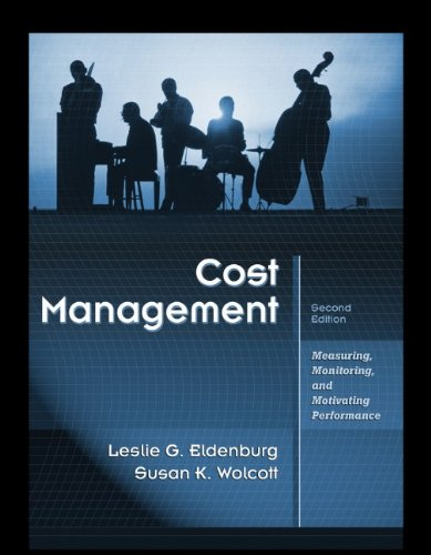 9780470769423: Cost Management: Measuring, Monitoring, and Motivating Performance