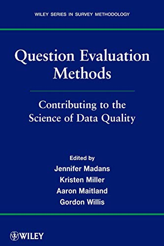 9780470769485: Question Evaluation Methods: Contributing to the Science of Data Quality