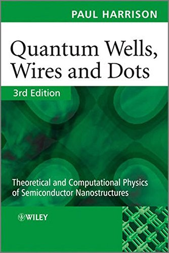 9780470770986: Quantum Wells, Wires and Dots: Theoretical and Computational Physics of Semiconductor Nanostructures