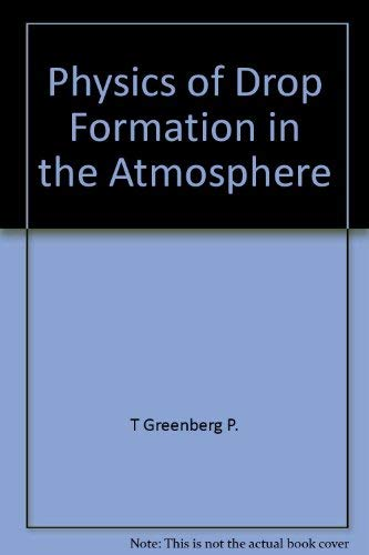 Physics of drop formation in the atmosphere,: Sedunov, IU. S