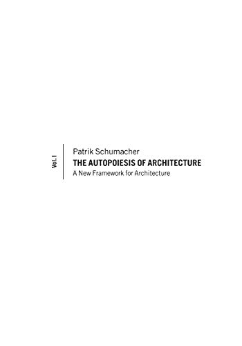 9780470772980: The Autopoiesis of Architecture: A New Framework for Architecture, Volume 1: A Conceptual Framework for Architecture