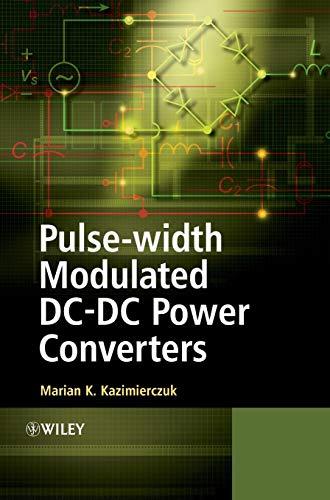 9780470773017: Pulse-width Modulated DC-DC Power