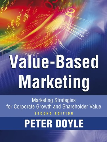 9780470773147: Value-Based Marketing: Marketing Strategies for Corporate Growth and Shareholder Value