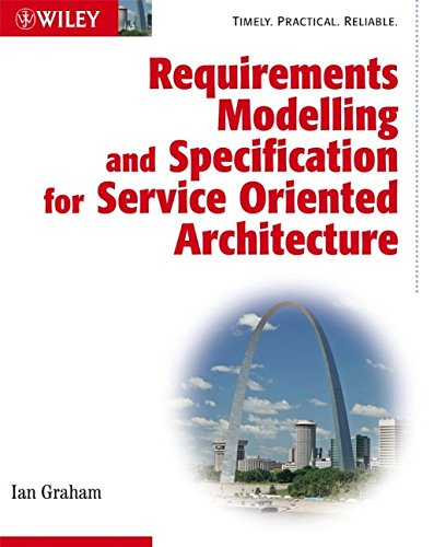 9780470775639: Requirements Modelling and Specification for Service Oriented Architecture