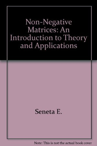9780470776056: Non-negative matrices;: An introduction to theory and applications