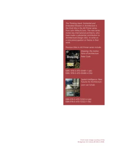 9780470779293: The Thinking Hand: Existential and Embodied Wisdom in Architecture