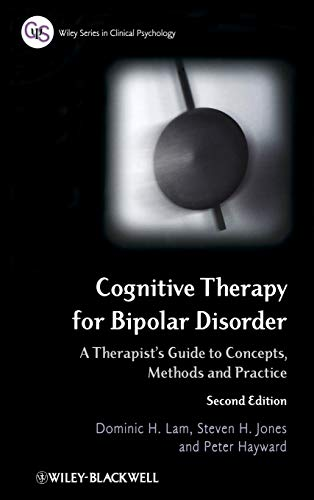 9780470779378: Cognitive Therapy for Bipolar Disorder: A Therapist's Guide to Concepts, Methods and Practice