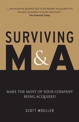 9780470779385: Surviving M&A: Make the Most of Your Company Being Acquired