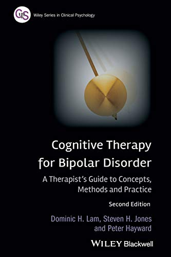 9780470779415: Cognitive Therapy for Bipolar Disorder: A Therapist's Guide to Concepts, Methods and Practice