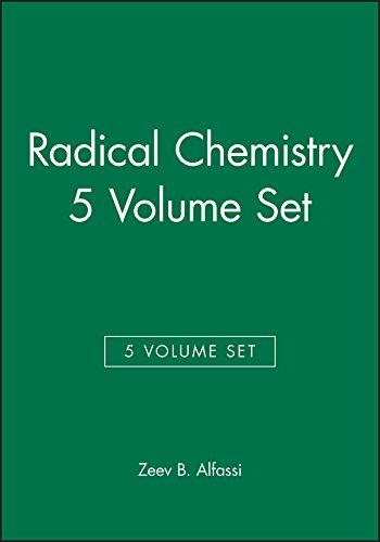 Radical Chemistry: Radical Chemistry 5V (Hardback): Zeev B. Alfassi