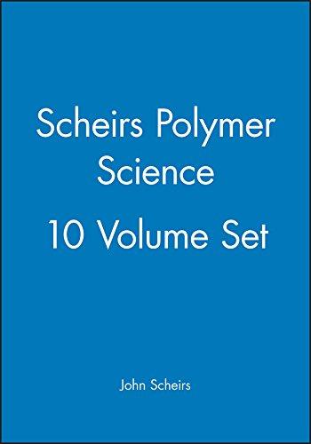 Scheirs Polymer Science, 10 Volume Set (Hardback): John Scheirs