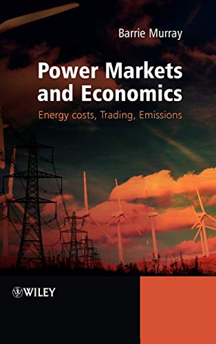 9780470779668: Power Markets and Economics: Energy Costs, Trading, Emissions