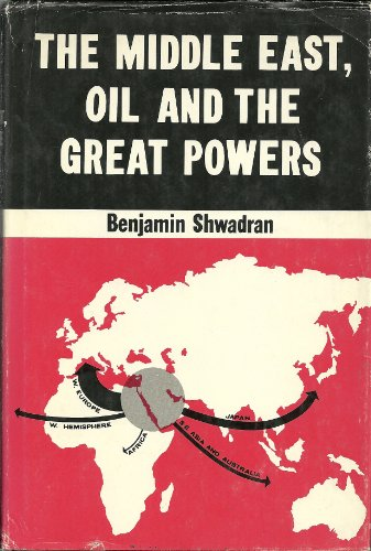 9780470790007: The Middle East, Oil and the Great Powers
