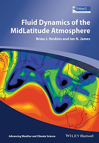 9780470795194: Fluid Dynamics of the Mid-Latitude Atmosphere (Advancing Weather and Climate Science)