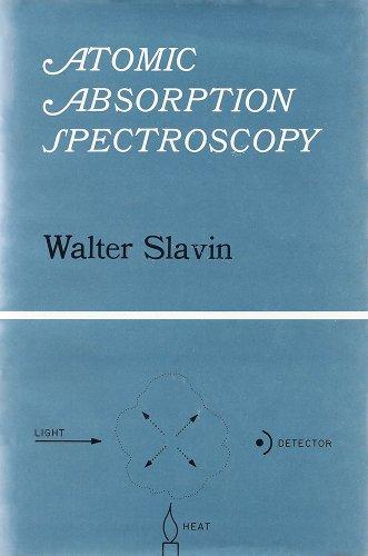 Atomic Absorption Spectroscopy (Chemical Analysis, Volume 25): Slavin, Walter
