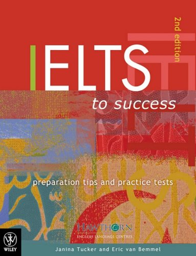 9780470801802: IELTS to Success: Preparation Tips and Practice Tests