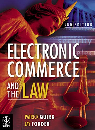 Electronic Commerce and the Law: Patrick Quirk